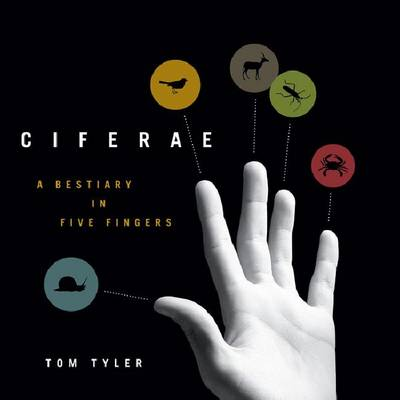 CIFERAE: A Bestiary in Five Fingers - Posthumanities (Paperback)
