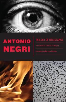 Trilogy of Resistance (Paperback)