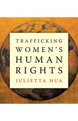 Trafficking Women's Human Rights (Hardback)
