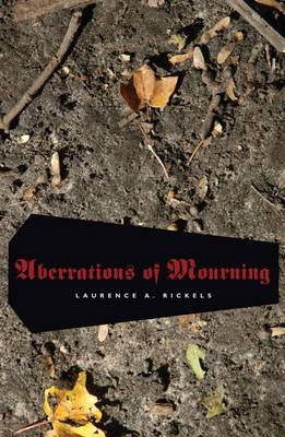Aberrations of Mourning (Paperback)