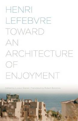 Toward an Architecture of Enjoyment (Paperback)