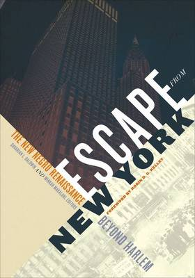 Escape from New York: The New Negro Renaissance beyond Harlem (Hardback)