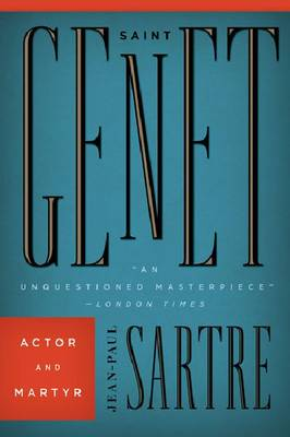 Saint Genet: Actor and Martyr (Paperback)