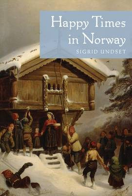 Happy Times in Norway (Paperback)