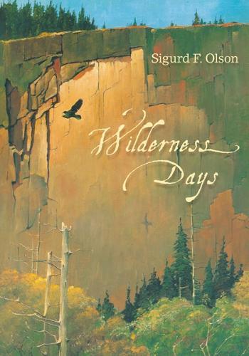 Wilderness Days - Fesler-Lampert Minnesota Heritage Book (Paperback)