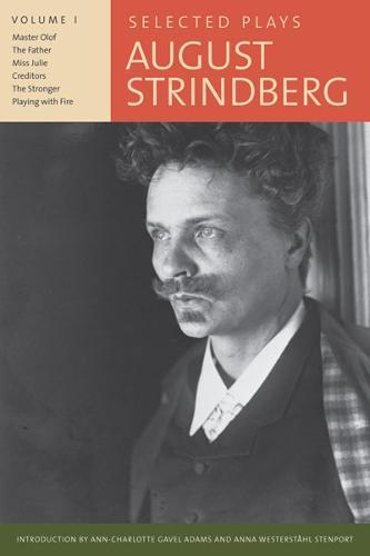 Selected Plays, August Strindberg, Volume I (Paperback)