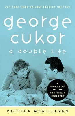 George Cukor: A Double Life (Paperback)
