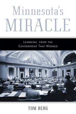 Minnesota's Miracle: Learning from the Government That Worked (Paperback)