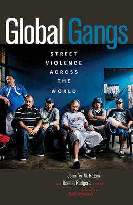 Global Gangs: Street Violence across the World (Paperback)