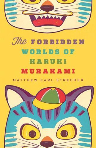 The Forbidden Worlds of Haruki Murakami (Paperback)