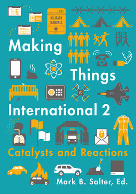 Making Things International 2: Catalysts and Reactions (Paperback)
