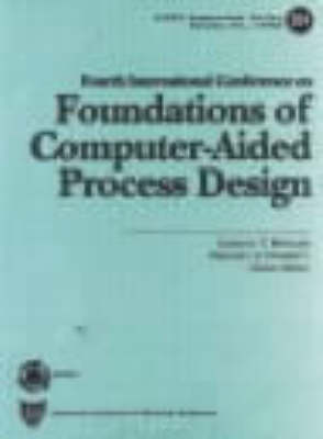 Foundations of Computer-Aided Process Design (Paperback)