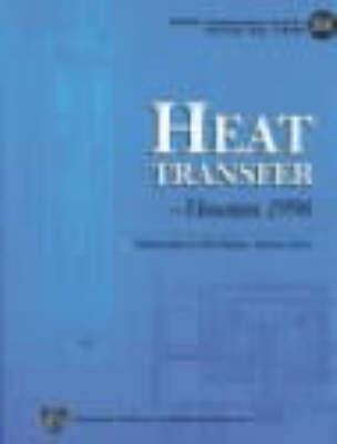 Heat Transfer: Houston, 1996 (Hardback)