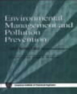 Environmental Management and Pollution Prevention (Hardback)