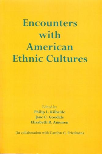 Encounters with American Ethnic Culture (Paperback)