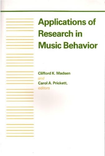 Applications of Research in Music Behavior (Paperback)