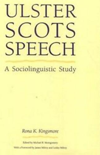 Ulster Scots Speech: A Sociolinguistic Study (Paperback)