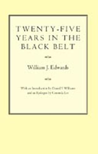 Twenty-five Years in the Black Belt (Paperback)