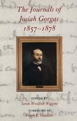 The Journals of Josiah Gorgas, 1857-1878 (Hardback)
