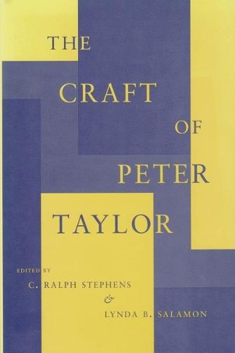 The Craft of Peter Taylor (Hardback)