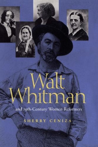 "Walt Whitman's """"Leaves of Grass"""" and 19th-century Women Reformers (Hardback)"