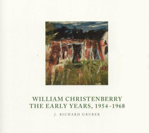 William Christenberry: The Early Years, 1954-1968 (Paperback)
