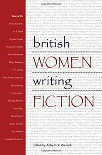 British Women Writing Fiction (Paperback)