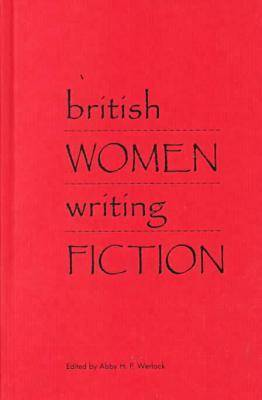 British Women Writing Fiction (Hardback)