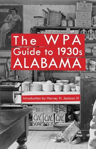 The WPA Guide to 1930s Alabama (Paperback)