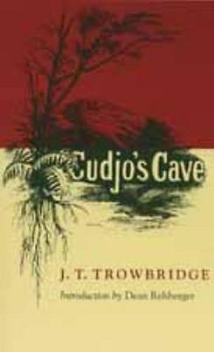 Cudjo's Cave - Classics of Civil War Fiction (Paperback)