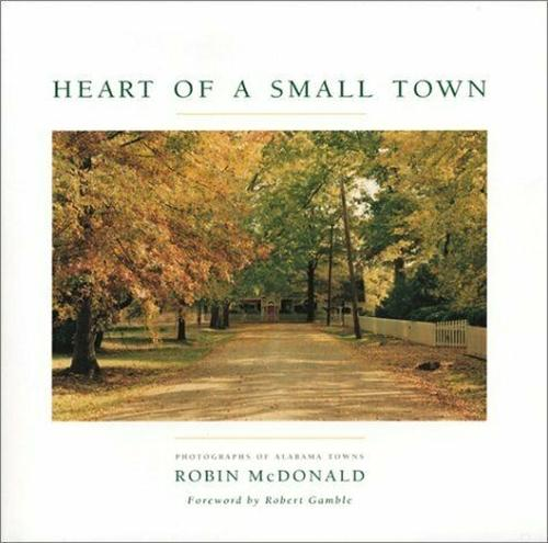 Heart of a Small Town: Photographs of Alabama Towns (Paperback)