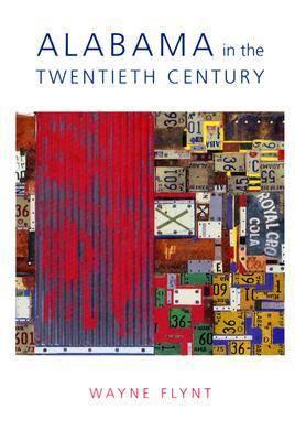 Alabama in the Twentieth Century (Hardback)