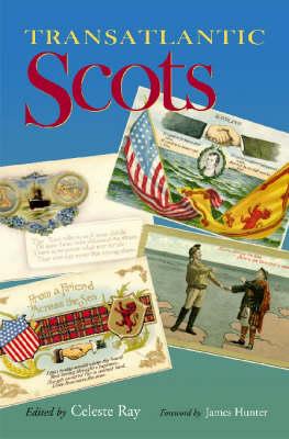 Transatlantic Scots (Hardback)