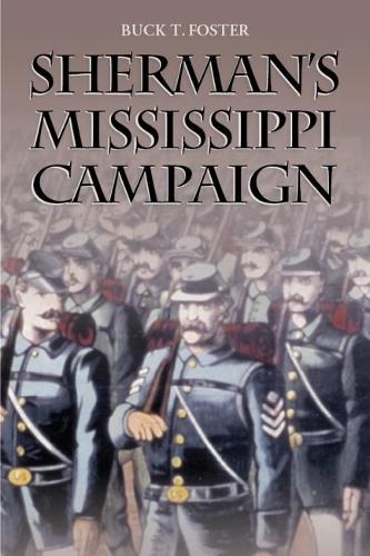 Sherman's Mississippi Campaign (Hardback)