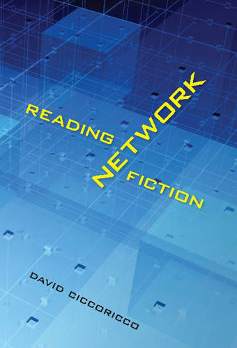 Reading Network Fiction (Hardback)