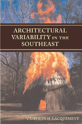 Architectural Variability in the Southeast (Hardback)