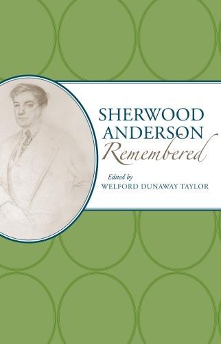 Sherwood Anderson Remembered (Hardback)