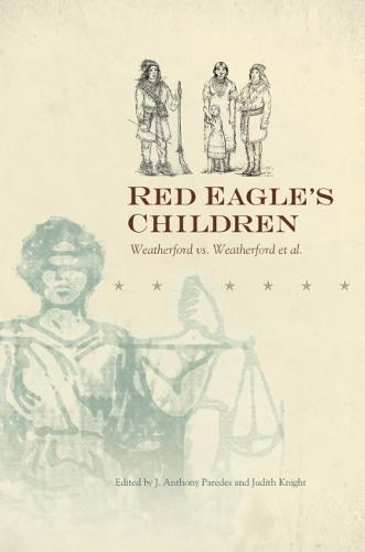 Red Eagle's Children: Weatherford vs. Weatherford et al (Hardback)