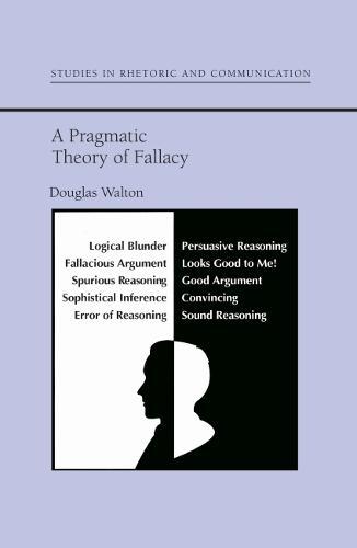 Pragmatic Theory Of Fallacy (Paperback)