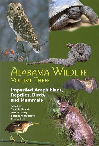 Alabama Wildlife: Imperiled Terrestrial Wildlife v. 3 (Paperback)