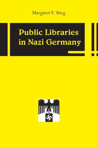 Public Libraries in Nazi Germany (Paperback)