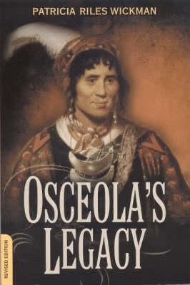 Osceola's Legacy - Fire Ant Books (Paperback)
