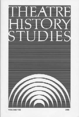 Theatre History Studies 1988: Volume 8 (Paperback)