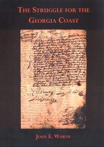 Struggle for the Georgia Coast (Paperback)