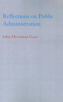 Reflections on Public Administration (Paperback)