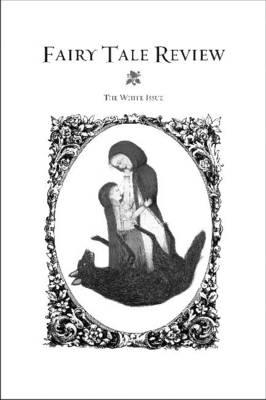 Fairy Tale Review: The White Issue (Paperback)