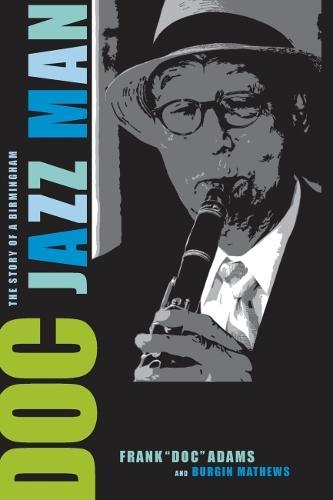Doc: The Story of a Birmingham Jazz Man (Paperback)