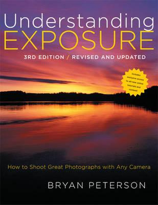 Understanding Exposure, 3rd Edition (Paperback)