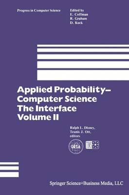 Applied Probability- Computer Science: The Interface - Progress in Computer Science and Applied Logic 3 (Paperback)