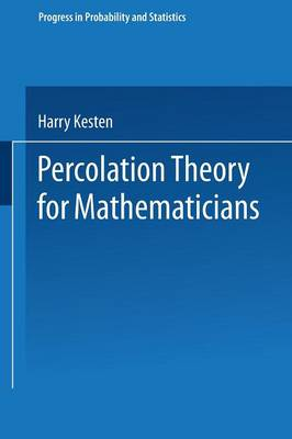 Percolation Theory for Mathematicians - Progress in Probability 2 (Paperback)